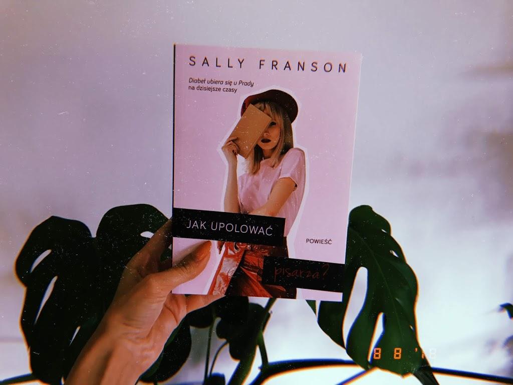 Jak upolować pisarza // Sally Franson