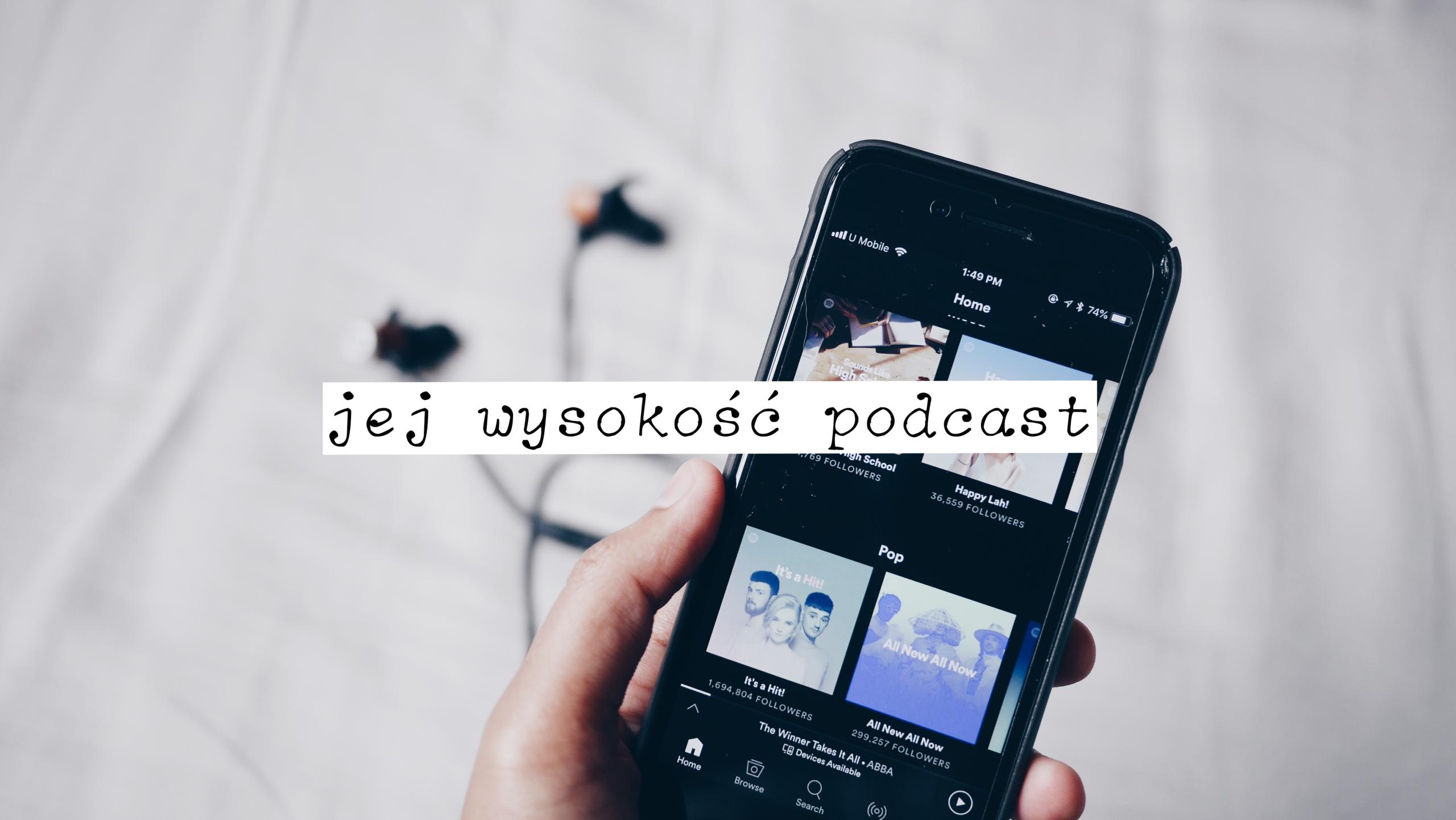 jej-wysokosc-podcast